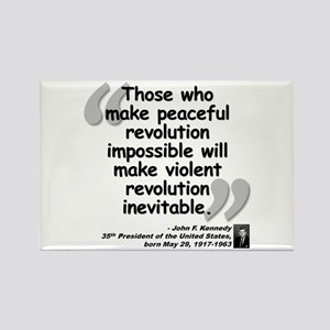 Kennedy Revolution Quote Rectangle Magnet