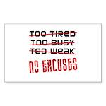 No Excuses Sticker (Rectangle)