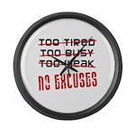 No Excuses Large Wall Clock