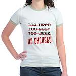 No Excuses Jr. Ringer T-Shirt