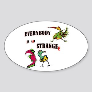everybody is a stranger_Sticker (Oval)