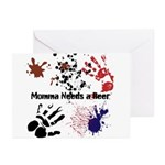 Momma Needs a Beer Greeting Cards (Pk of 10)