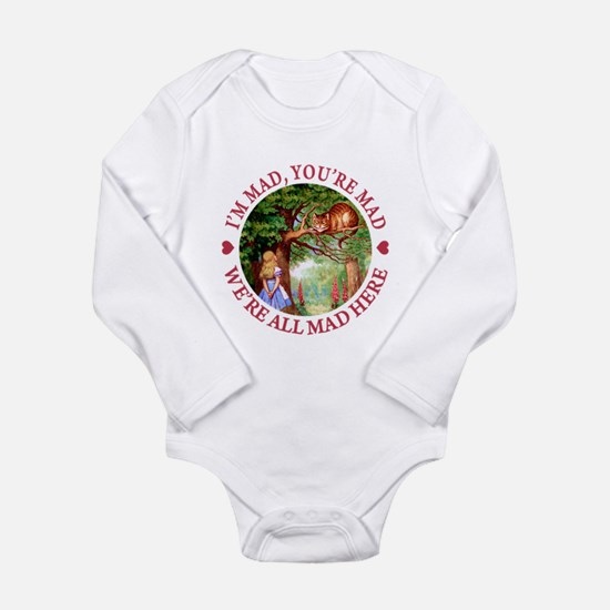 WE'RE ALL MAD HERE Long Sleeve Infant Bodysuit