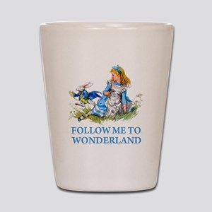 FOLLOW ME TO WONDERLAND Shot Glass