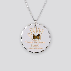 I Touch The Future. I Teach. Necklace Circle Charm