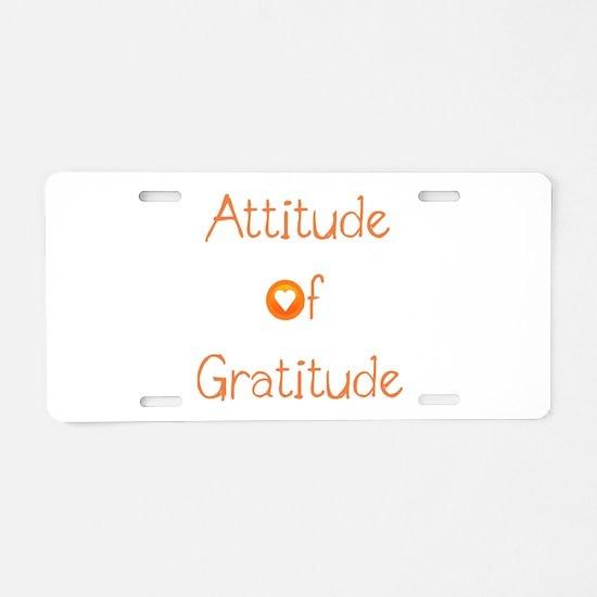 Attitude of Gratitude Aluminum License Plate