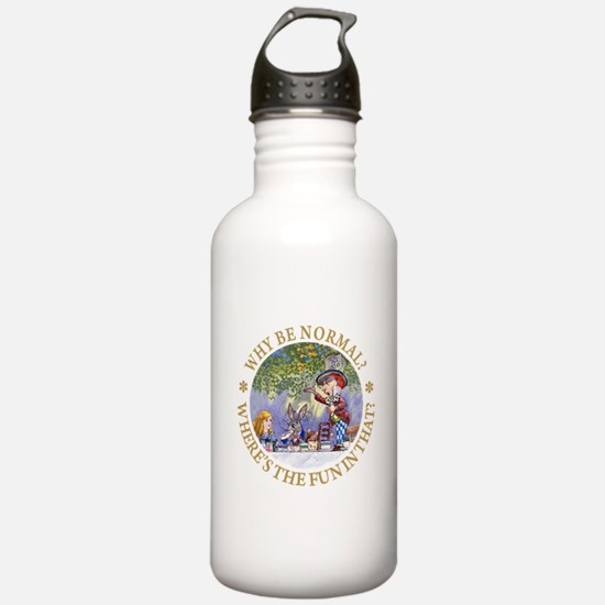 MAD HATTER - WHY BE NORMAL? Water Bottle
