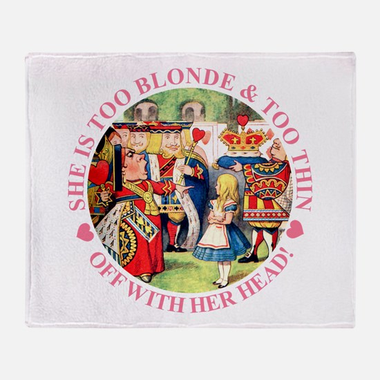 TOO BLONDE & TOO THIN Throw Blanket