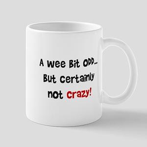 certainly not crazy Mug