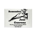 Remember Jose Rectangle Magnet