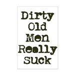 Dirty Old Men Really Suck Mini Poster Print