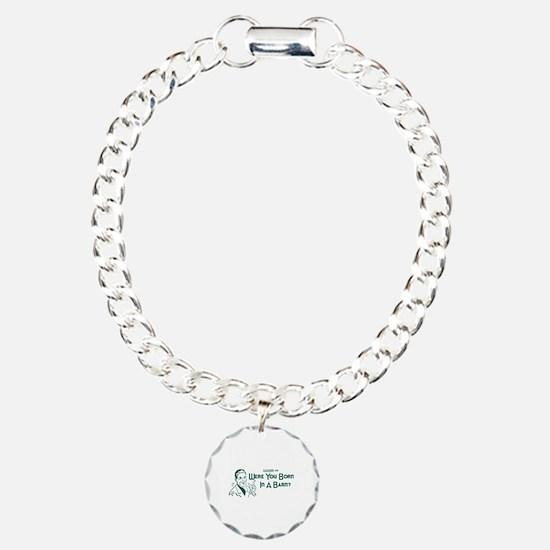 Dadism - Were You Born In A Barn? Bracelet