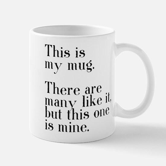 This one is mine. Mug