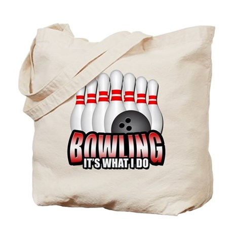 Bowling It's What I Do Tote Bag