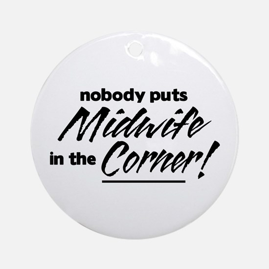 Midwife Nobody Corner Ornament (Round)