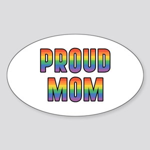 GLBT Rainbow Proud Mom Sticker (Oval)