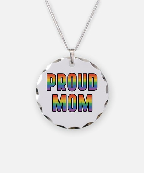 GLBT Rainbow Proud Mom Necklace