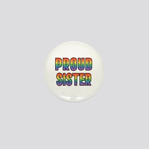 GLBT Rainbow Proud Sister Mini Button