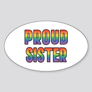 GLBT Rainbow Proud Sister Sticker (Oval)