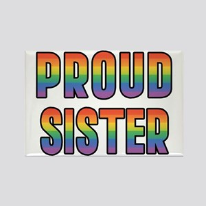 GLBT Rainbow Proud Sister Rectangle Magnet