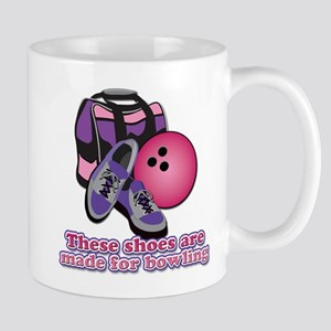 Shoes Are Made For Bowling Mug