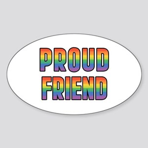GLBT Rainbow Proud Friend Sticker (Oval)