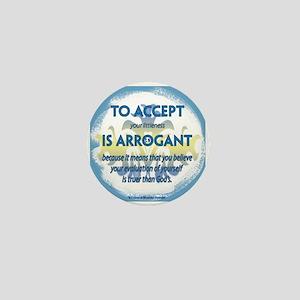 ACIIM-To accept your littlenss Mini Button