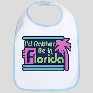 I'd Rather Be In Florida Bib