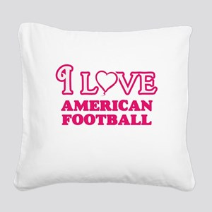 I Love American Football Square Canvas Pillow
