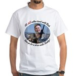 Rather Hunt with Cheney White T-Shirt