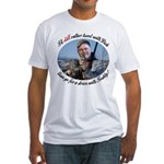 Rather Hunt with Cheney Fitted T-Shirt