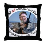 Rather Hunt with Cheney Throw Pillow