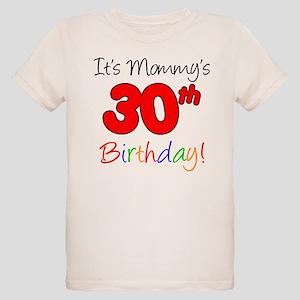 Its Mommys 30th Birthday Organic Kids T Shirt
