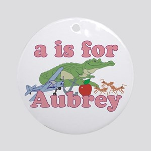 A is for Aubrey Ornament (Round)