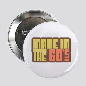 Made in the 60's Button
