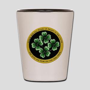 Funny Irish Sayings Shot Glass