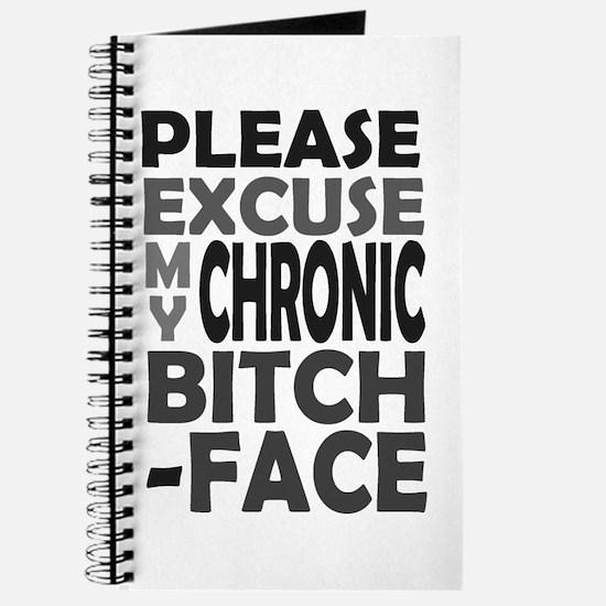 'Chronic Bitch-Face' Journal