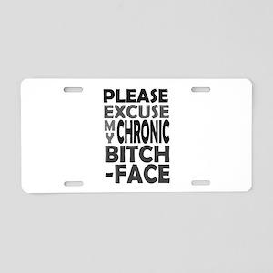 'Chronic Bitch-Face' Aluminum License Plate