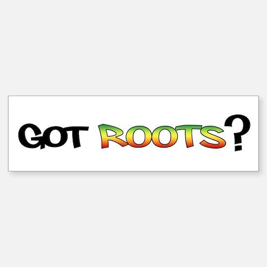 Got Roots? Stickers Sticker (Bumper)