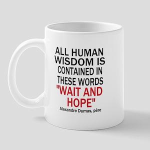 Wait and Hope Mug