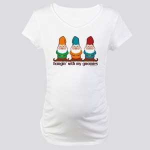 Hangin' With My Gnomies Maternity T-Shirt