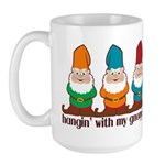 Hangin' With My Gnomies Large Mug