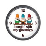 Hangin' With My Gnomies Wall Clock