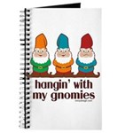 Hangin' With My Gnomies Journal