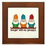 Hangin' With My Gnomies Framed Tile