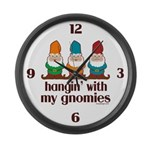 Hangin' With My Gnomies Large Wall Clock