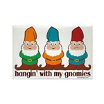 Hangin' With My Gnomies Rectangle Magnet (100 pack