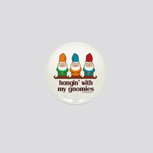 Hangin' With My Gnomies Mini Button