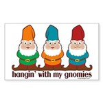 Hangin' With My Gnomies Sticker (Rectangle)