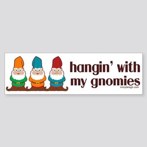 Hangin' With My Gnomies Sticker (Bumper)